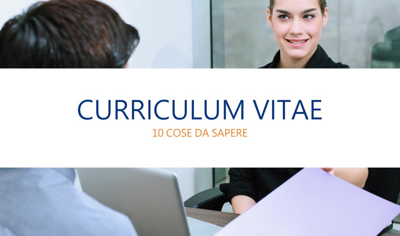 Curriculum vitae - 10 cose da sapere