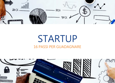 Startup 16 passi per guadagnare