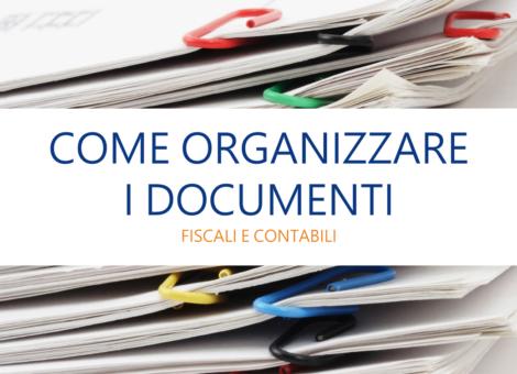 Come organizzare i documenti fiscali e contabili